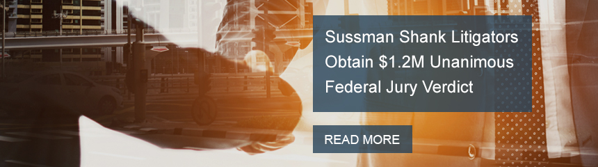 Sussman Shank Litigators Obtain $1.2M Unanimous Federal Jury Verdict