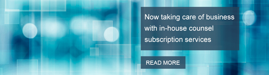 Now taking care of business with in-house counsel subscription services